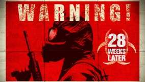 28 Weeks Later – Warning