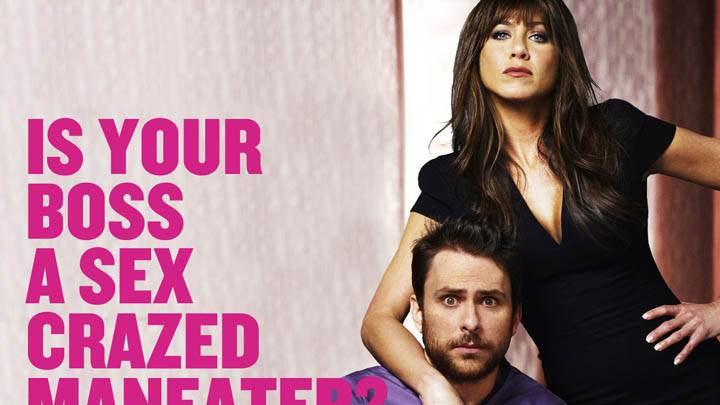 Horrible Bosses – Is Your Boss A Sex Crazed Maneater