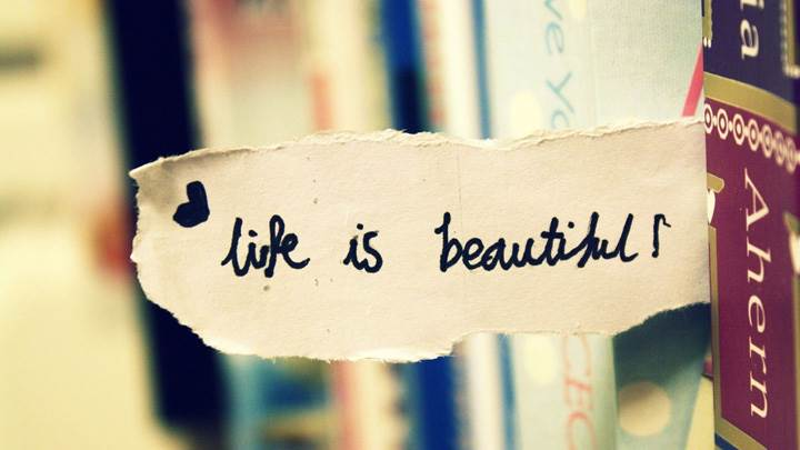 Life Is Beautiful Enjoy It